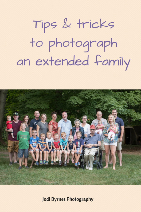 Tips and Tricks to photograph extended families